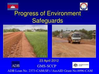 Progress of Environment Safeguards