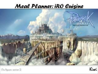 Meal Planner: iRO Cuisine