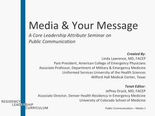 Media & Your Message A Core Leadership Attribute Seminar on Public Communication