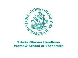 Szkoła Główna Handlowa Warsaw School of Economics