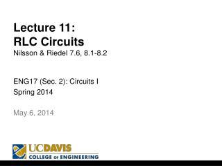 Lecture  11: RLC Circuits Nilsson & Riedel 7.6, 8.1-8.2