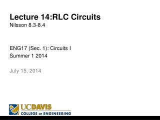 Lecture  14:RLC  Circuits Nilsson  8.3-8.4
