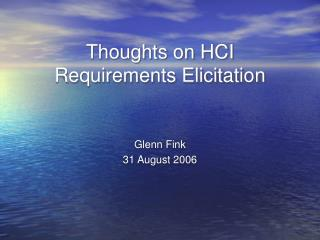Thoughts on HCI Requirements Elicitation