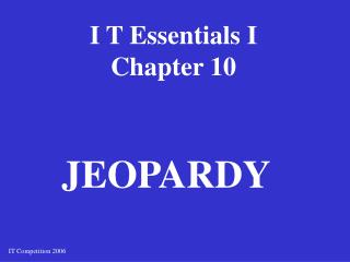 I T Essentials I Chapter 10