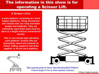 A  Scissor Lift  is: