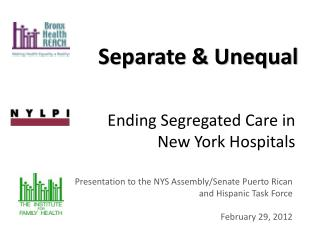 Ending Segregated Care in  New York Hospitals