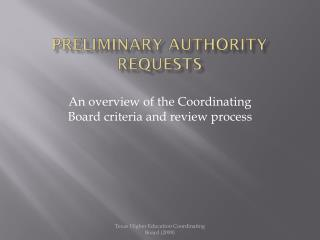 Preliminary Authority Requests