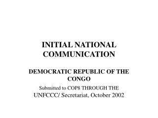 INITIAL NATIONAL COMMUNICATION