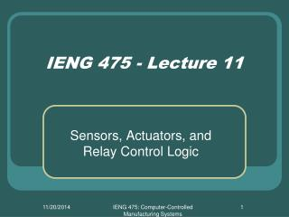 IENG 475 - Lecture 11