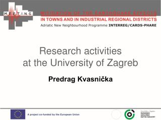 Research activities at the University of Zagreb