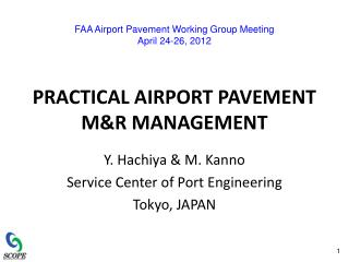 PRACTICAL AIRPORT PAVEMENT M&R MANAGEMENT