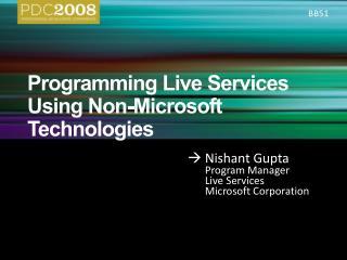 Programming Live Services Using Non-Microsoft Technologies