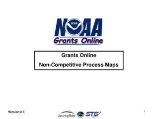 Grants Online  Non-Competitive Process Maps