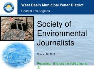 Society of Environmental Journalists October 20, 2012