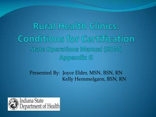Rural Health Clinics:  Conditions for Certification State Operations Manual (SOM) Appendix G
