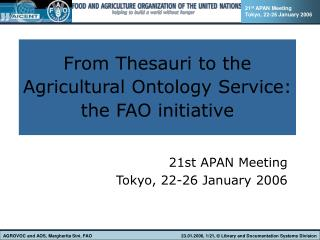 From Thesauri to the  Agricultural Ontology Service:  the FAO initiative