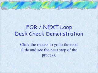 FOR / NEXT Loop Desk Check Demonstration