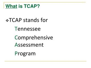 What  is TCAP?