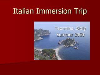 Italian Immersion Trip