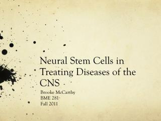 Neural Stem Cells in Treating Diseases of the CNS