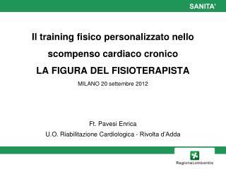 Ft. Pavesi Enrica U.O. Riabilitazione Cardiologica - Rivolta d'Adda