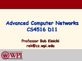 Advanced  Computer  Networks CS4516  D11