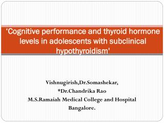 'Cognitive performance and thyroid hormone levels in adolescents with subclinical hypothyroidism'
