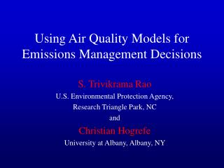 Using Air Quality Models for Emissions Management Decisions
