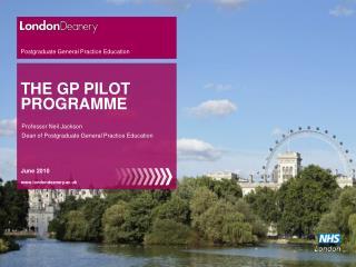 THE GP PILOT PROGRAMME