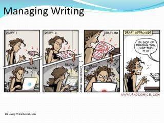 Managing Writing