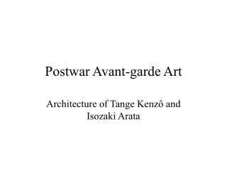 Postwar Avant-garde Art
