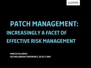 Patch management: increasingly a facet of effective risk management