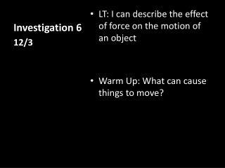 Investigation 6