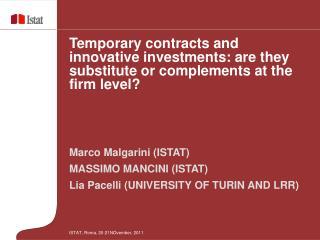 Marco Malgarini (ISTAT) MASSIMO MANCINI (ISTAT) Lia Pacelli (UNIVERSITY OF TURIN AND LRR)
