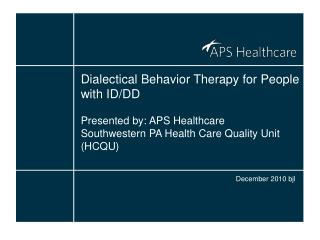 Dialectical Behavior Therapy for People with ID