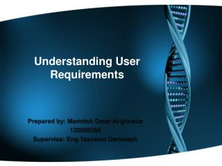 Understanding User Requirements