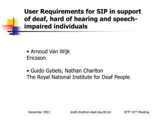 User Requirements for SIP in support of deaf, hard of hearing and speech-impaired individuals