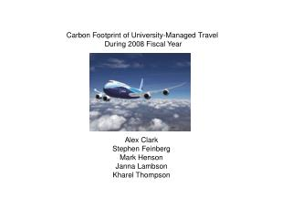 Carbon Footprint of University-Managed Travel  During 2008 Fiscal Year
