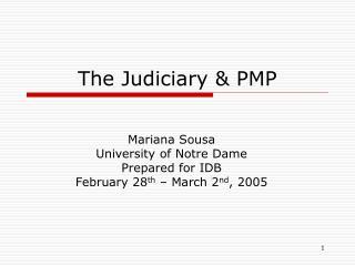The Judiciary & PMP