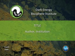 Dark Energy  Biosphere Institute
