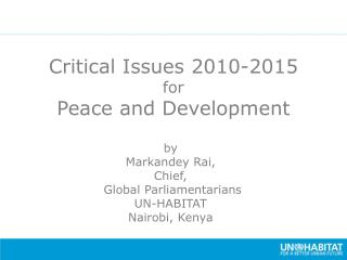 Critical Issues 2010-2015 for Peace and Development