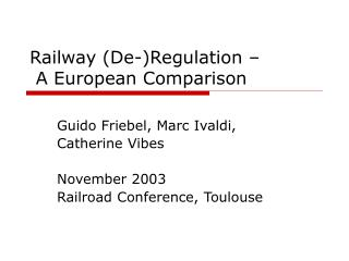 Railway (De-)Regulation –  A European Comparison