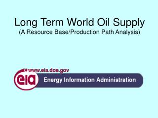 Long Term World Oil Supply (A Resource Base/Production Path Analysis)