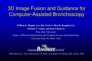 3D Image Fusion and Guidance for Computer-Assisted Bronchoscopy