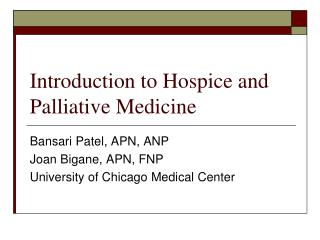 Introduction to Hospice and Palliative Medicine