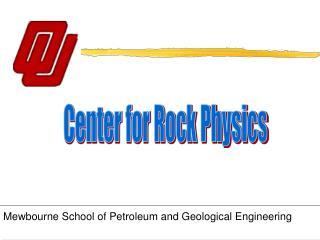 Center for Rock Physics