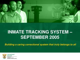 Building a caring correctional system that truly belongs to all