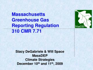 Massachusetts Greenhouse Gas Reporting Regulation 310 CMR 7.71