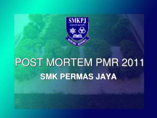 POST MORTEM PMR 2011