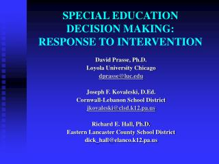 SPECIAL EDUCATION  DECISION MAKING:  RESPONSE TO INTERVENTION